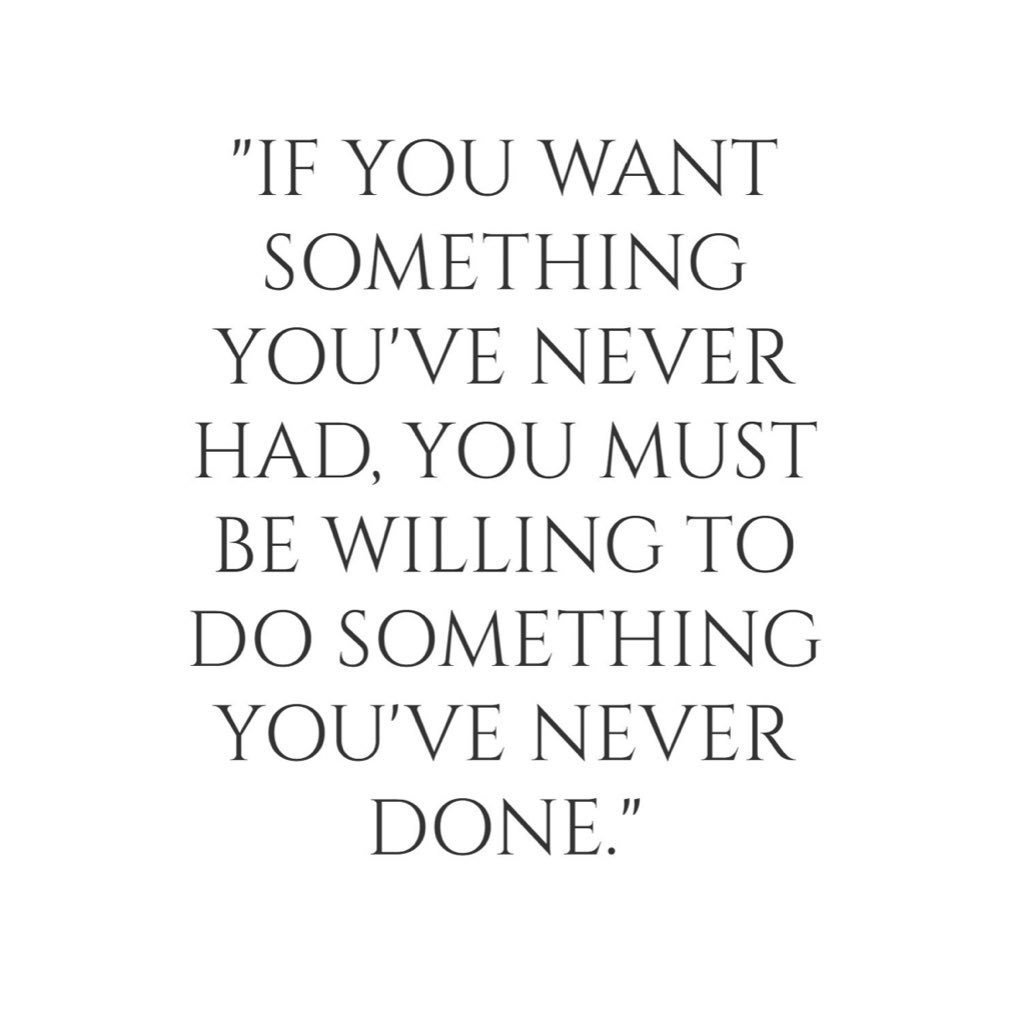 """""""If you want something you never had, you must be willing to do something you've never done."""" #Str8Up #Facts"""