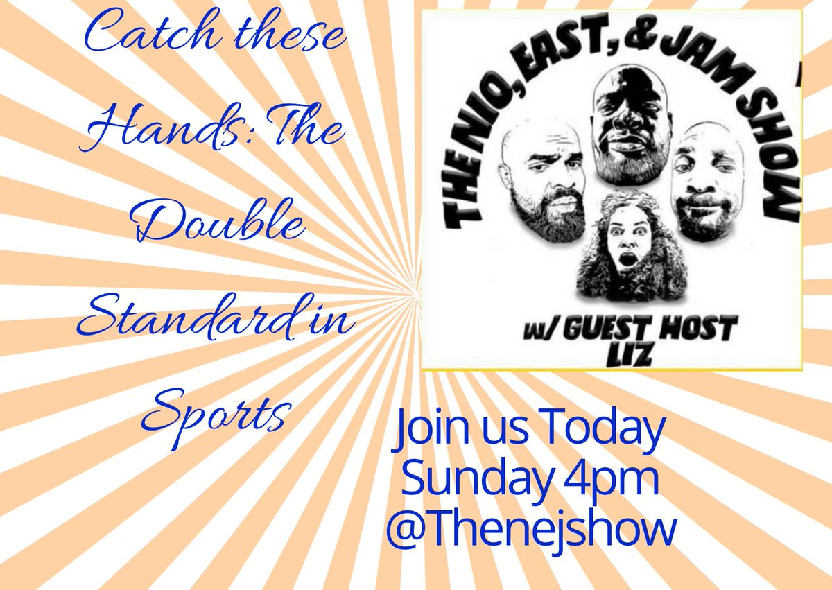 It's the Nejshow Catch these hands: The double standard in sports. Coming at you 4pm don't miss Live Streaming with your favorite hosts. The Nio, East and Jam. #sports #tvshow #selflove #bhfyp #tennis #Basketball #nejshow #Livesportspic.twitter.com/J2oANUlfwY
