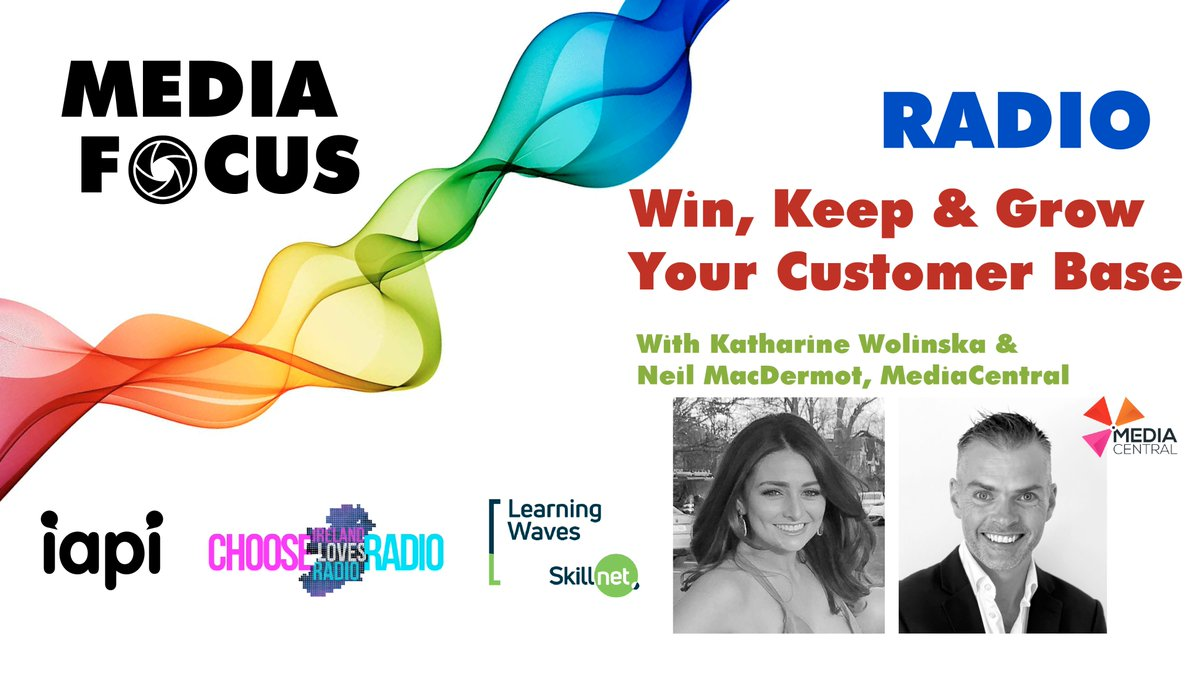 Register for our #MEDIAFOCUS webinar this Weds on how you can help your clients win, keep and grow their #RADIO customer base. Co-hosted by @LearningWaves and @ChooseRadioIE we're joined by @MediaCentralIRL's Katharine Wolinska and Neil Mac Dermott. Book: https://t.co/nX4sUGF46X https://t.co/DYmi4bWlrP