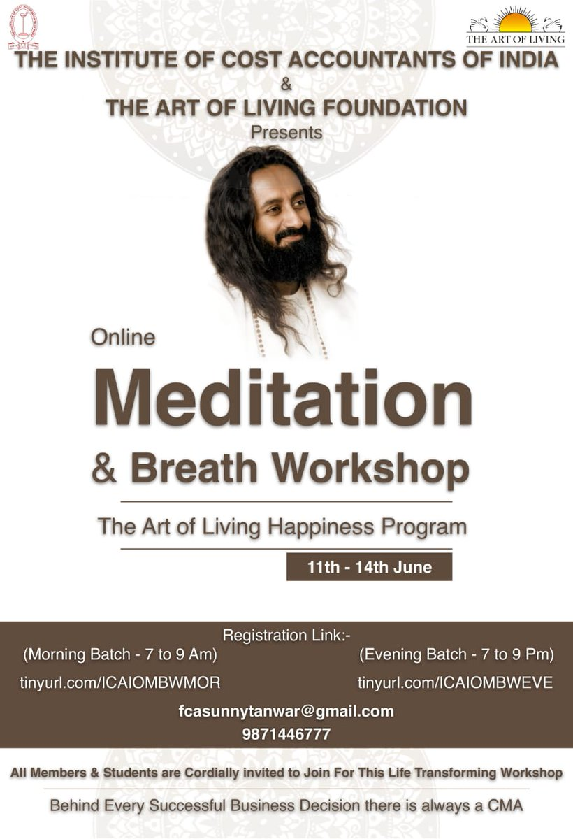 THANK YOU @SriSri for addressing our 85K CMAs & 500K students  It has brought new wave of positivity & also dynamic approach to way forward for the new normal @ICAICMA & @ArtofLiving is organizing an Online Meditation & Breath Workshop from 11-14 June  @CMAPappan @presidenticmai https://t.co/UJcQ46yWLs
