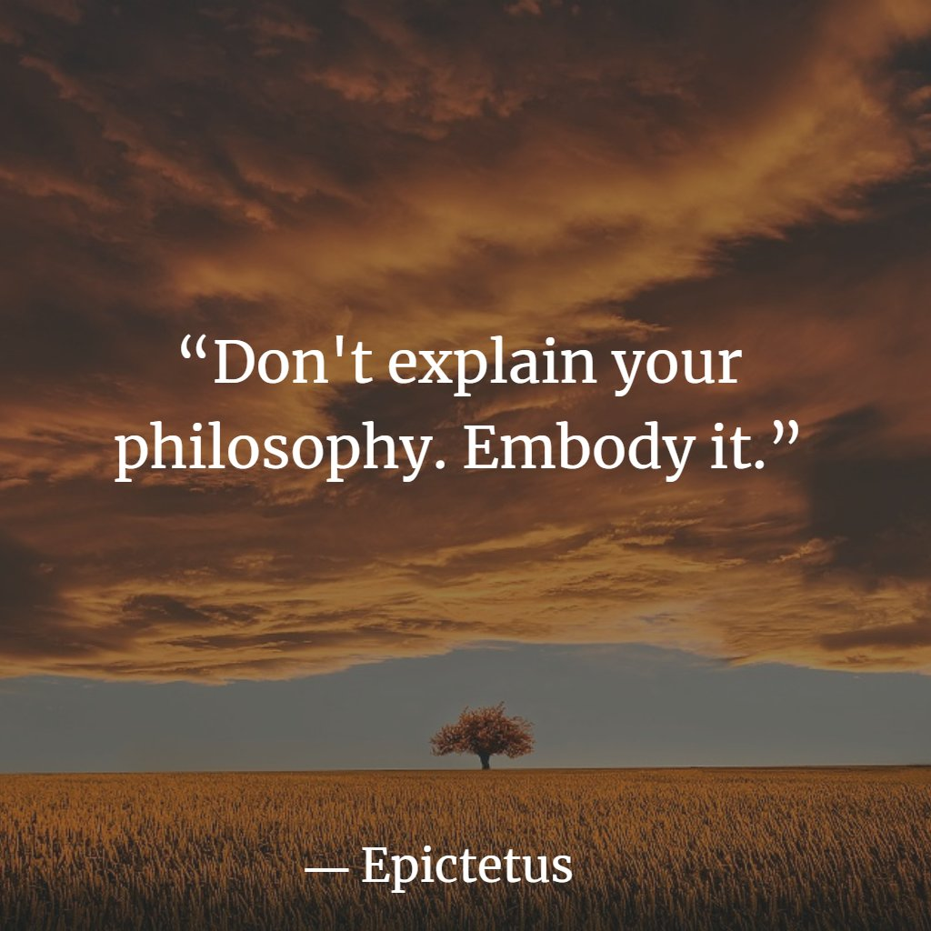 Don't explain your philosophy. Embody it.  #SaturdayMotivation #SaturdayMorning #SaturdayVibes #SaturdayMood #quotes #quotesoftheday #quotesdaily #quotestoliveby #quotesaboutlife #MotivationalQuotes #InspirationalQuotes #ernest6words #sixwordstoriespic.twitter.com/jOc94wY0y9