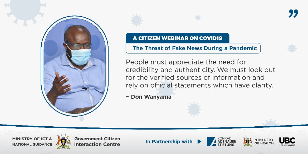 """In order to stop fake news, people must appreciate the need for credibility and authenticity"" says @nyamadon   @GCICUganda  @MinofHealthUG  @GovUganda   #COVIDWebinarsUG pic.twitter.com/4nIYNvCXqY"