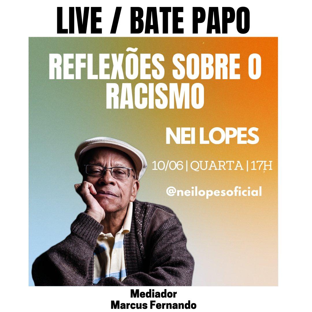 NEI LOPES . LIVE/BATE-PAPO REFLEXÕES SOBRE O RASCISMO . QUARTA, DIA 10, ÀS 17H . Instagram: @neilopesoficial . Mediação: Marcus Fernando . . . . . . #live #reflexoessobreoracismo #musica #musical #musician #musicislife #instamusic #mpb #samba #sambista #showpic.twitter.com/TcEc8pm4Gf