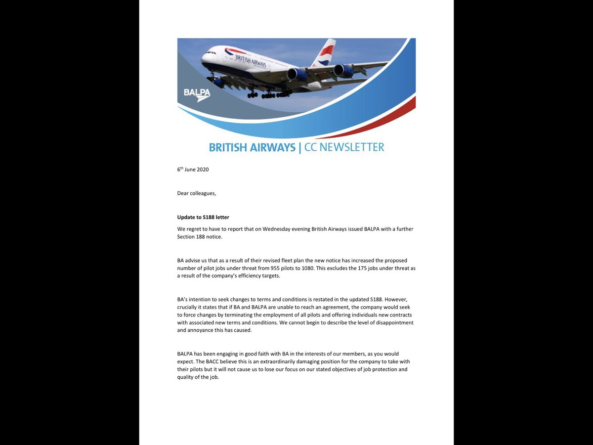 New: It has repeatedly been claimed that BA is threatening to fire and rehire its entire UK workforce. That was not the case, it now is. BALPA has just told pilots BA proposes 1) more redundancies and 2) to terminate the employment of those who remain unless they accept new ts&cs