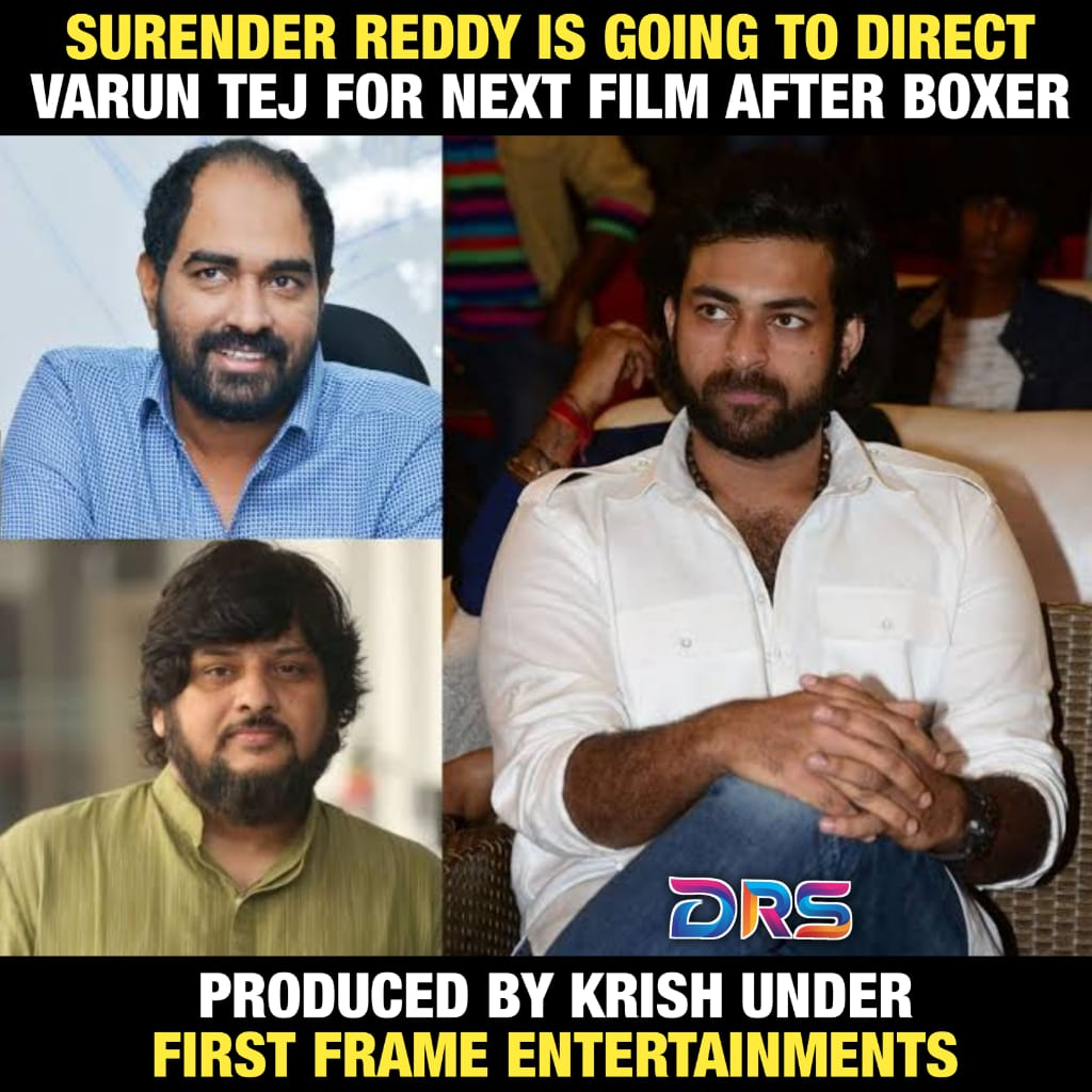 Buzz on #VarunTej's next film #SurenderReddy #Krish #FirstFrameEntertainments #VakkanthamVamsi   @IAmVarunTej @DirSurender @DirKrish @DRSofficialpage #DRSpic.twitter.com/i1NQfoItqs