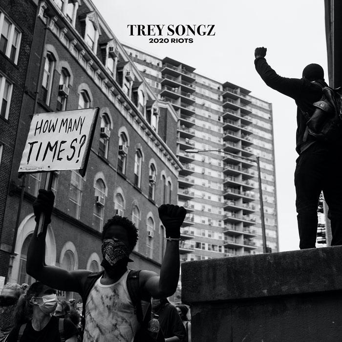 Trey Songz 2020 Riots: How Many Times Lyrics