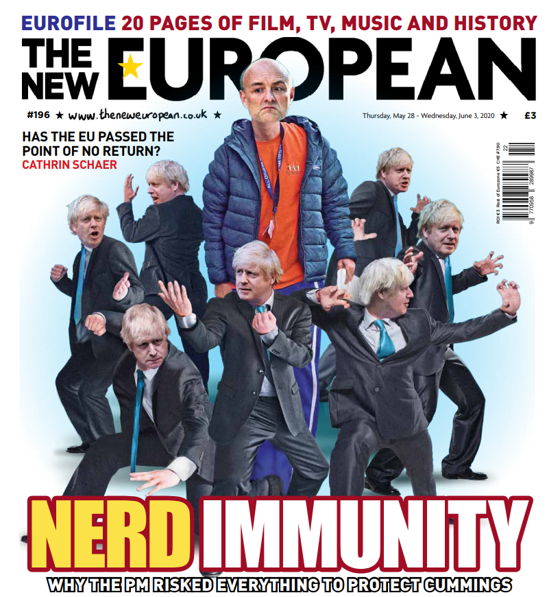 Nerd immunity. Why the prime minister risked everything to protect Dominic Cummings. In shops Thursday for £3 - or get it on your digital device at theneweuropean.co.uk/subscribe