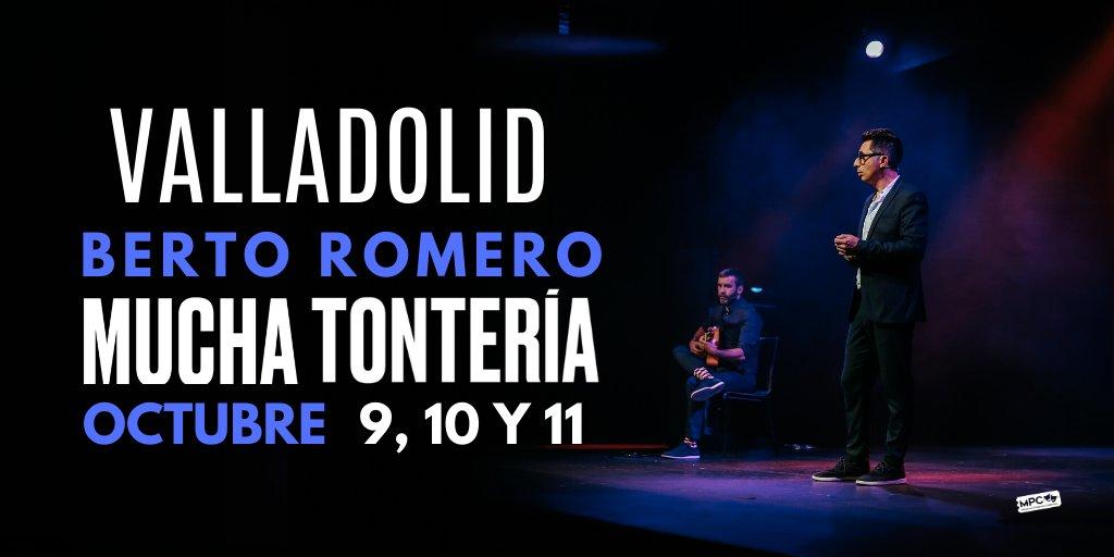 ¡Valladolid! En octubre @Berto_Romero llega al Teatro Carrión con su espectáculo #MuchaTontería.  📆 9, 10 y 11 de Octubre 📍 @nteatrocarrion  🎟 https://t.co/vnE665cC0H https://t.co/BPNq60zunY
