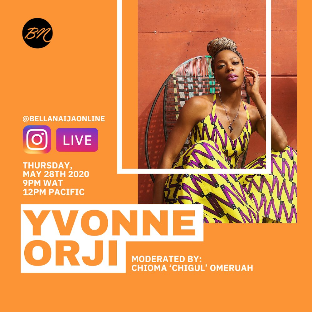 .@yvonneorji is bringing her positive energy + hilarity to you, yes you this Thursday, May 28th, 2020 at 9PM WAT for a Live Session with @theonlychigul on bellanaijaonline (IG). You don't want to be told what happened.  #BellaNaija http://BellaNaija.com pic.twitter.com/H2MajajQvQ