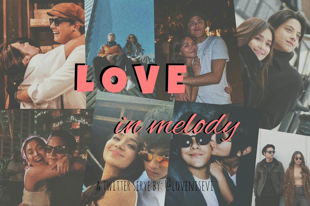 a kathniel social serye  • Love in Melody •  10 likes to continue huhu pls bare with me first timer po hahaha<br>http://pic.twitter.com/h8p8TV2E60