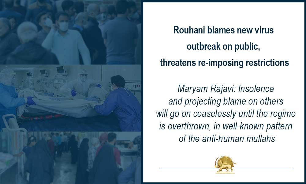 #IranRegimeChange  Rouhani's new trick, projecting blame about #Covid_19 spread in #Iran on the people  @WHO @DrTedros  This pattern of anti-human treatment by mullahs will ceaselessly continue until the regime is overthrown.  https://www. maryam-rajavi.com/en/item/maryam -rajavi-overthrow-mullahs-rouhani-covid19   … <br>http://pic.twitter.com/YjrI0bK5tE