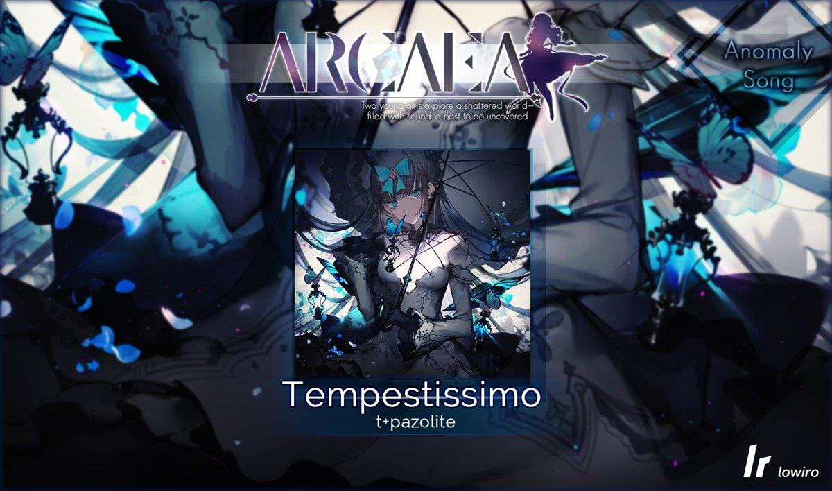 【お知らせ】本日アップデートされましたlowiro様のArcaeaに、Anomaly Song「Tempestissimo」を提供させていただきました。よろしくお願いします。