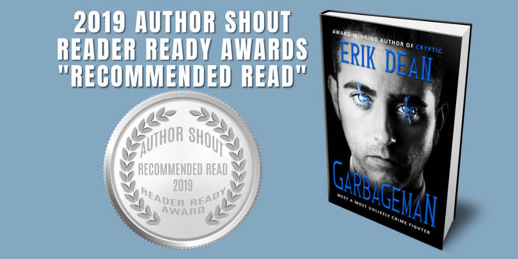 Reader Ready Award Recommended Read  Garbageman is available at https://amzn.to/2uUA3uW   @AuthorErikDean    #award #awardwinning #awardwinningauthor #asmsg #book #books #amreading #indiebooksbeseen #recommendedreadpic.twitter.com/2v9Y39KLDz