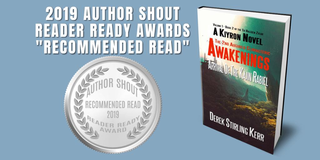 Reader Ready Award Recommended Read  Awakenings: The 2nd Augured Climacteric: Arrival Of The Kajin Rabiel is available at https://amzn.to/2UkRaRo   @DSK64    #award #awardwinning #awardwinningauthor #asmsg #book #books #amreading #indiebooksbeseen #recommendedreadpic.twitter.com/jbDEqNH87t
