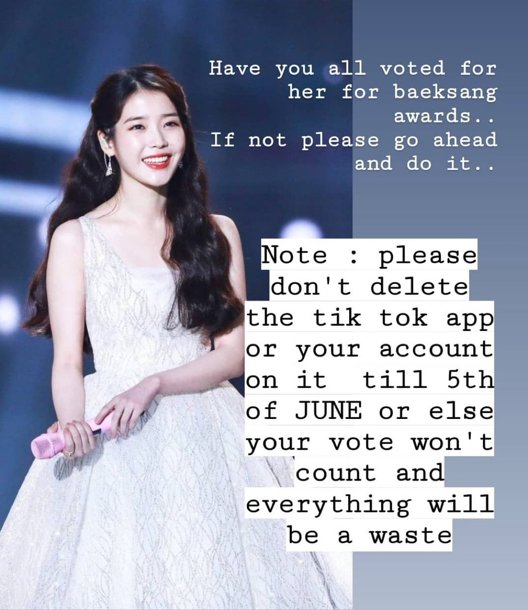 don't delete the tiktok app until 5th june it not the votes WILL NOT count!!!!