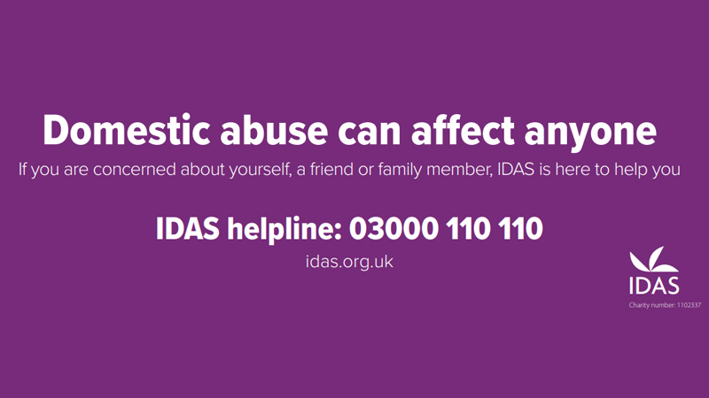 Domestic Abuse is never acceptable.  Anyone can get support from The Independent Domestic Abuse Services (IDAS). If you go to their website between 3pm and 6pm a chat box will appear.   🌐  ☎️3000 110 110