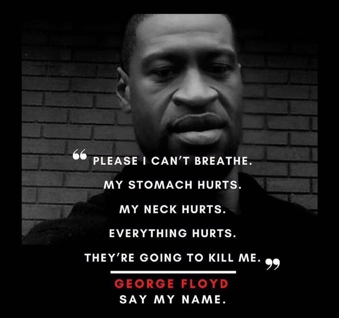 #JusticeForGeorgeFloyd