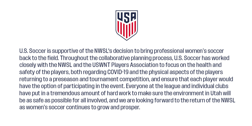 U.S. Soccer is supportive of the NWSLs decision to bring professional women's soccer back to the field.