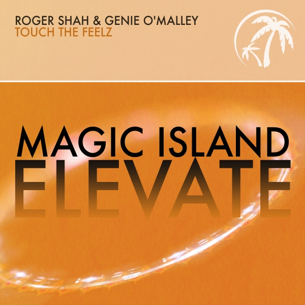 16. Roger Shah & Genie O'Malley - Touch The Feelz (Uplifting Mix) [Magic Island Elevate]  #WeLikeItPure #PureTrance #PTR239 https://t.co/EJq4Rsm8Wb