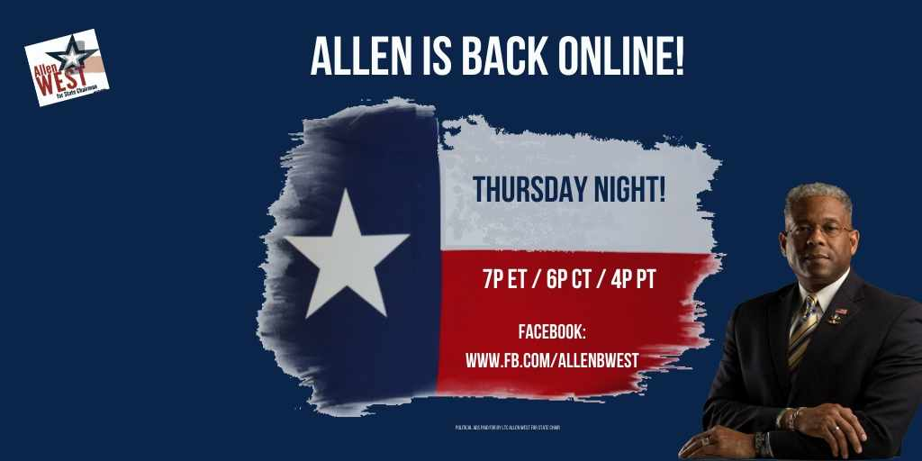 Allen will be back online! If you are not on #Facebook, the event will be uploaded to YouTube afterward youtube.com/c/AllenBWestTX -- Team West