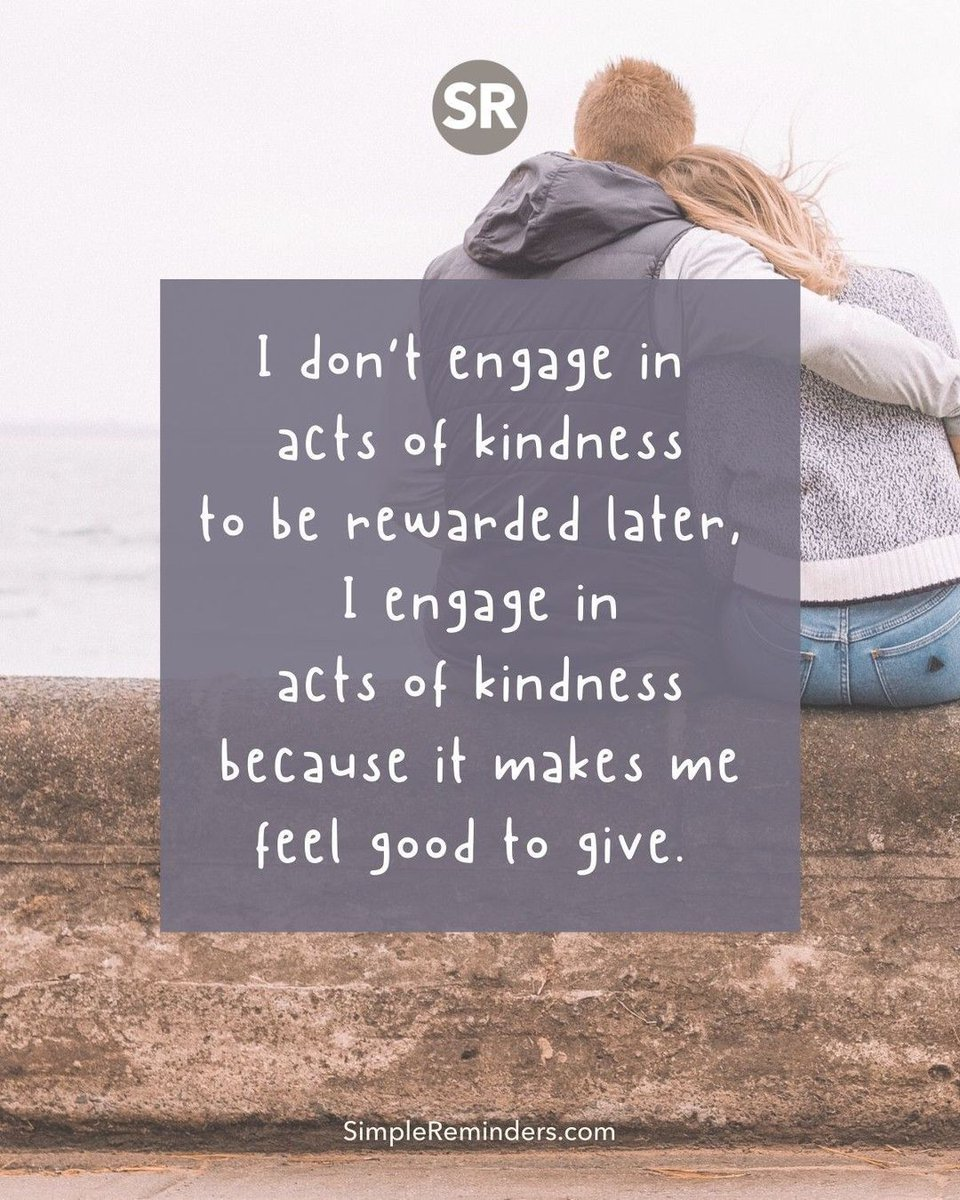 I don't engage in acts of kindness to be rewarded later, I engage in acts of kindness because it makes me feel good to give.   @GoMcGillMedia @BryantMcGill @JenniMcGill_ #simplereminders #quotes #quoteoftheday #life #kindness #kind #payitforward #actsofkindness #give #takepic.twitter.com/qUNIKLArJO