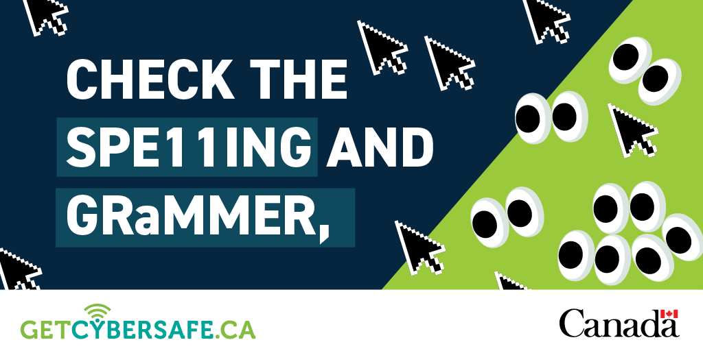No! Spelling or grammar errors that a legitimate organization wouldn't miss are often a red flag of  #phishing messages.    Learn how to spot a scam: https://www.getcybersafe.gc.ca/cnt/blg/pst-20200311-1-en.aspx … #GetCyberSafepic.twitter.com/HYpZeF3eBQ