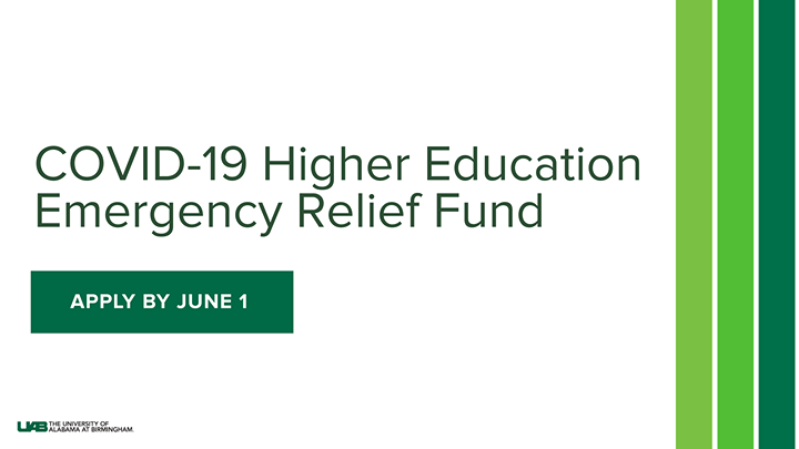The Coronavirus Aid, Relief, and Economic Security Act includes a Higher Education Emergency Relief Fund that provides emergency funding to eligible students. @UABStudents enrolled in Spring 2020 may apply by June 1. Learn more: go.uab.edu/d3rht