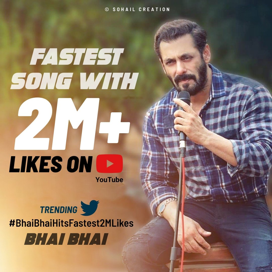 FASTEST song to hit 2M+ likes on #YouTube Keep Tweeting..   Like + RT Max   #BhaiBhaiHitsFastest2MLikespic.twitter.com/26p695cy3R