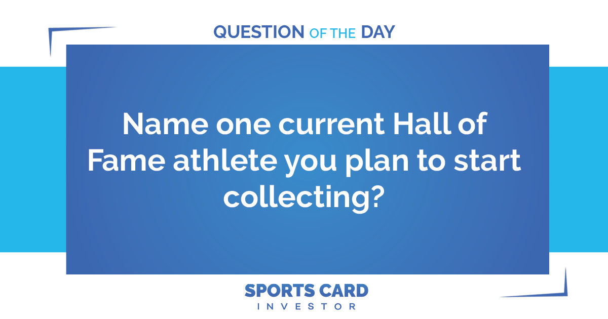 Everyone loves to have a good Hall of Fame athlete in their collection, but is there one particular player that you have your eye on right now?  #sportscards #sportscardinvestor #basketballcards #baseballcards #footballcards #soccercards #thehobby #whodoyoucollect #halloffamepic.twitter.com/nfgqcN2Tm3