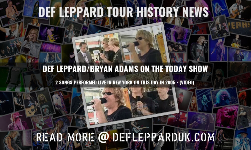 Def Leppard News - 15 Years Ago #DEFLEPPARD / #BRYANADAMS On The Today Show (Video/Photos) 🇺🇸🇬🇧 Def Leppard and Bryan Adams appeared live on The Today Show on this day in 2005 and... #rockofages deflepparduk.com/2020newsmay131…