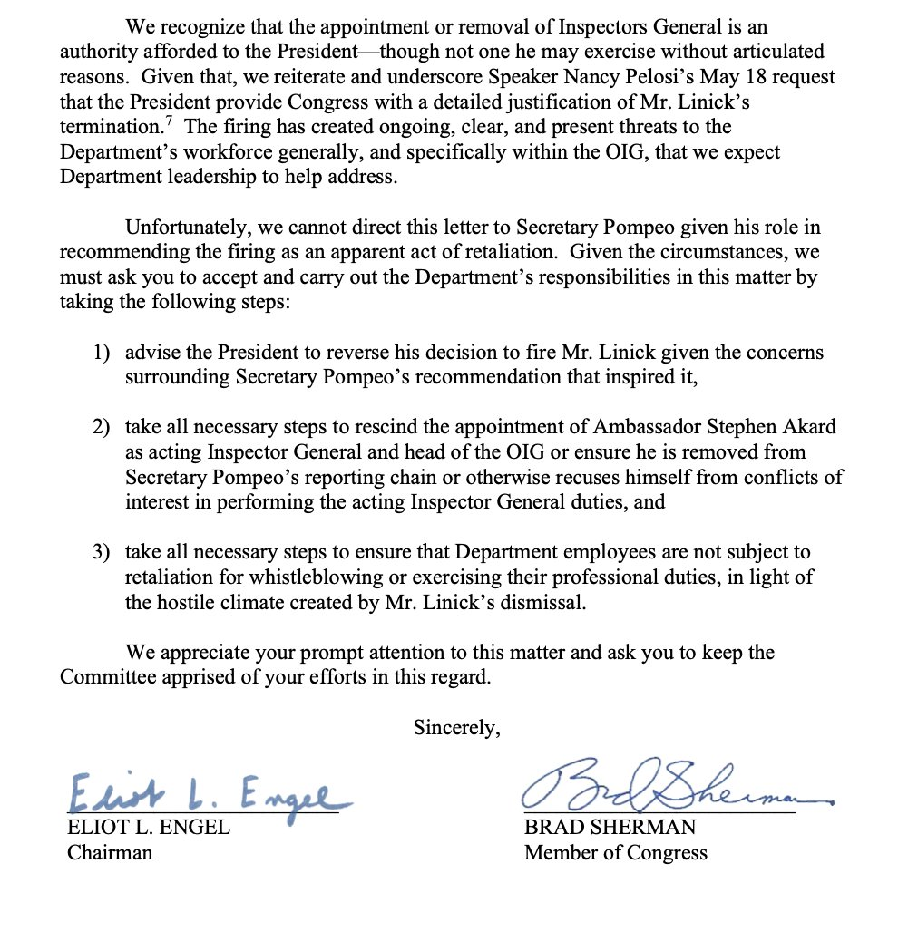 House Foreign Affairs formally asks Pompeos deputy to reinstate Inspector General Linick and rescind the appointment of the acting IG and prevent retaliation within the agency-says they are bypassing Pompeo given his role in recommending the firing. foreignaffairs.house.gov/_cache/files/8…