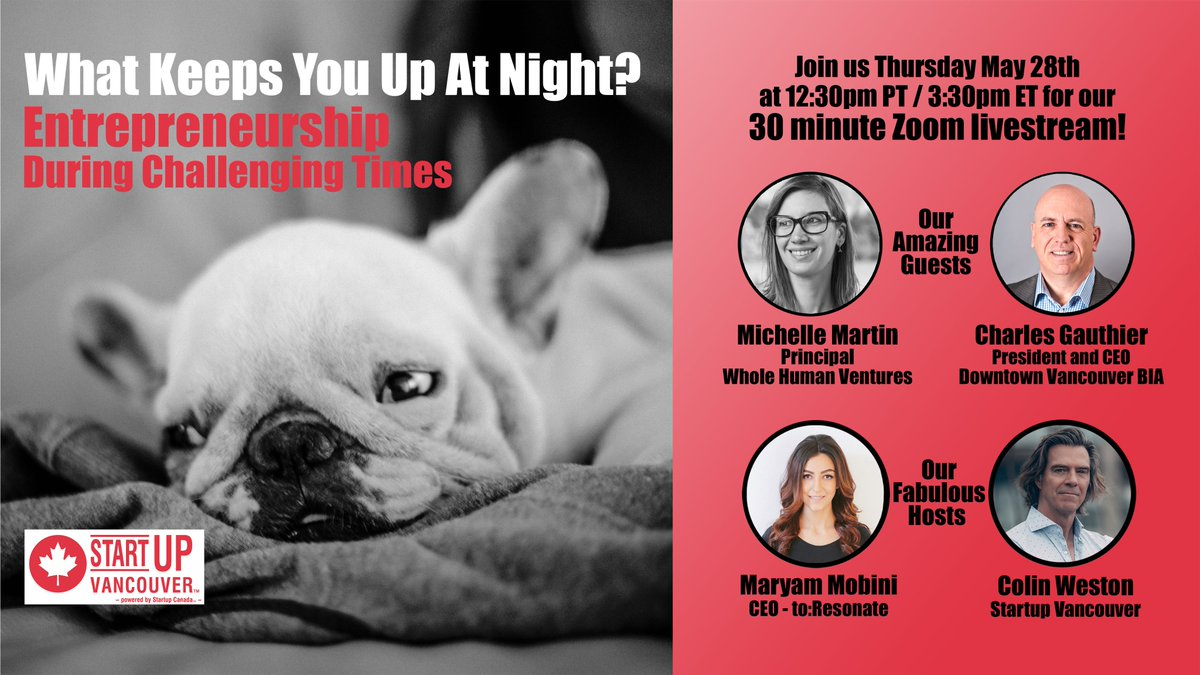 Join us 12:30pm PT tomorrow May 28 for our next #WhatKeepsYouUpAtNight livestream show! Co-hosts @MaryamMobini and @ColinWeston01 will be chatting with entrepreneur Michelle Martin and @downtownvan BIA President/CEO @DowntownCharles Gauthier. ⬇️  https://t.co/KsnX1xqlqA https://t.co/PUBMWFdQD4