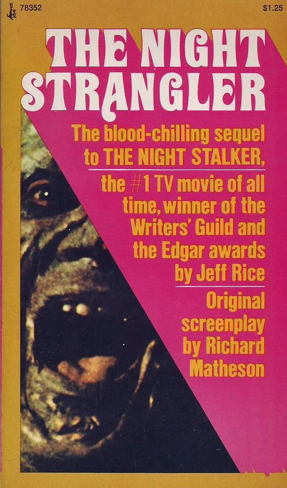 The Night Strangler by Jeff Rice.  From the original screenplay by Richard Matheson.  #horror pic.twitter.com/sflSPaPb49