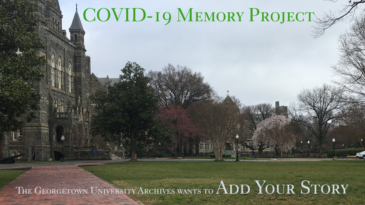 Help the University Archives document the Georgetown communitys experiences during the COVID-19 pandemic. Share your story at bit.ly/GUCovidMemory
