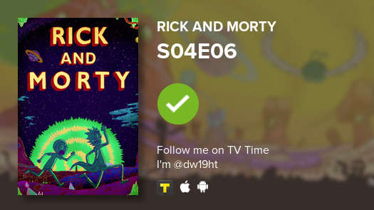 #nowwatching S04E06 of Rick and Morty!  #tvtime  https:// tvtime.com/r/1mVoH    <br>http://pic.twitter.com/oFPaErRYo7