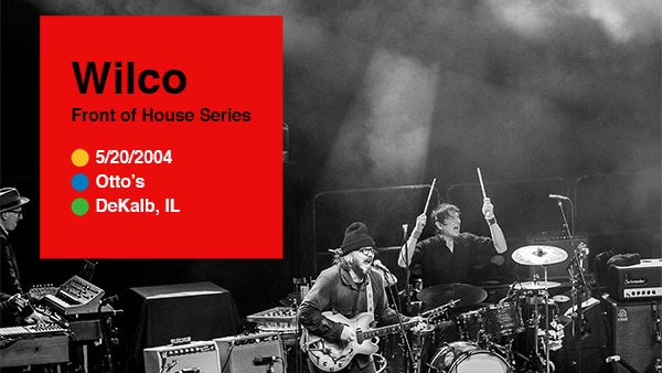 New From @Wilco: May's Front of House archival release is here! This month we go back to 2004 with a double encore show at Otto's in DeKalb, Illinois!   Listen now: https://t.co/x2p7jUCj0Y https://t.co/jN7xJpufun