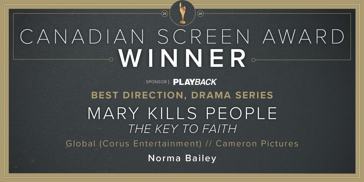 Congratulations to #NormaBailey, this year's winner for Best Direction, Drama Series for #MaryKillsPeople @GlobalTV @CorusPR @cameronpicstv. @PlaybackOnline #CdnScreenAwards
