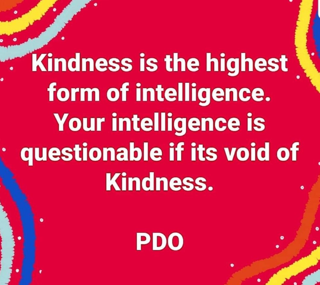 #Kindnesschallenge #Day28 #kindnesshealsthenation #dotunojelabi Kindness is the highest form of intelligence.Your intelligence is questionable if its void of kindness.
