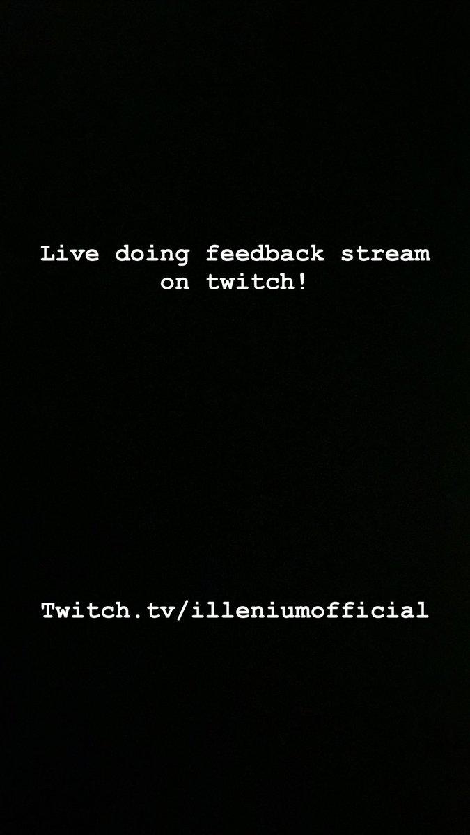 Come hanggg Twitch.tv/illeniumoffici…