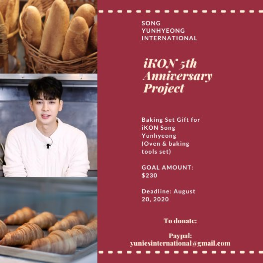 Good day iKONICs!   As a token of appreciation for Song Yunhyeong's 5 years of hard work as  iKON's power vocal & visual. Pls help us  with our anniv project. A baking set! Any amount will be of help. Thank you in advance!  #iKON #Yunhyeong #송윤형 @sssong6823 @YG_iKONIC #아이콘<br>http://pic.twitter.com/XDy0yErGVc