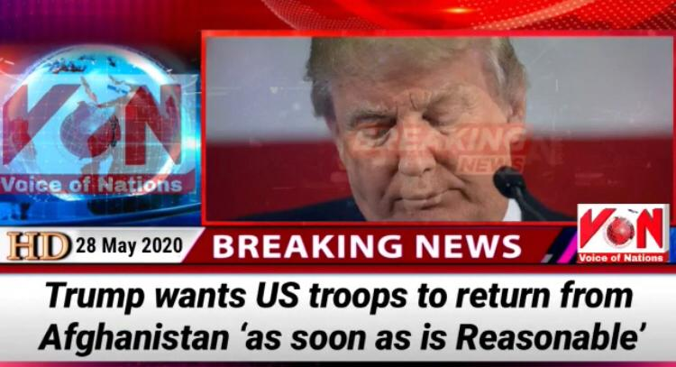 Trump wants US troops to return from Afghanistan 'as soon as is Reasonable'. #VoiceOfNations<br>http://pic.twitter.com/HdS00y5tQS