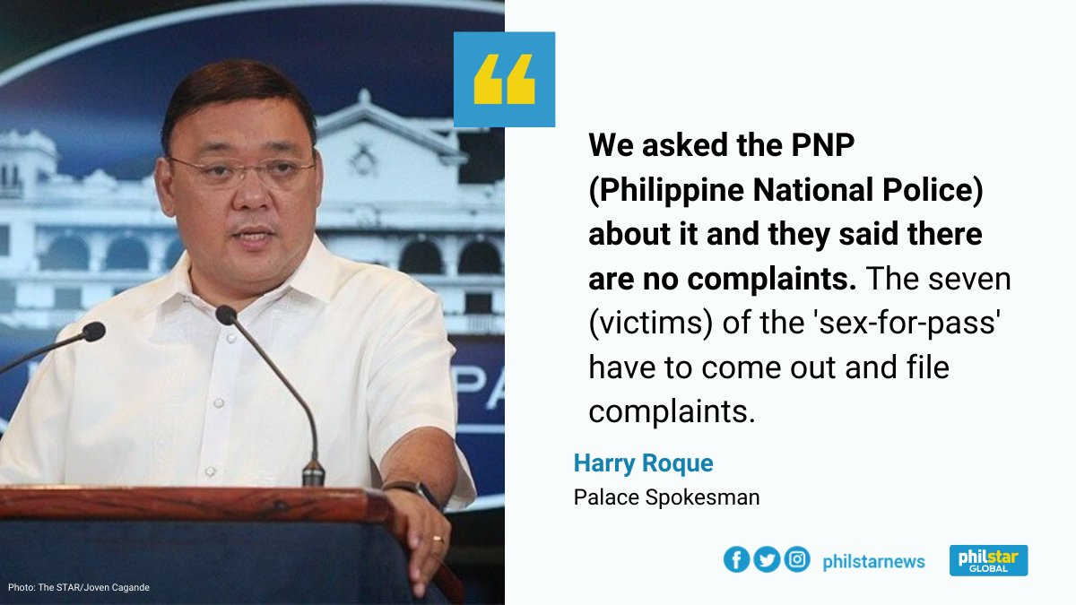 """After reports that some people are being forced by cops to offer sex just to pass through quarantine checkpoints, palace spokesman Harry Roque said there are 'no complaints about it' and asked victims of the """"sex-for-pass"""" scheme to file complaints.  READ: https://t.co/e1KQiExxMQ https://t.co/E7jqCESD0U"""