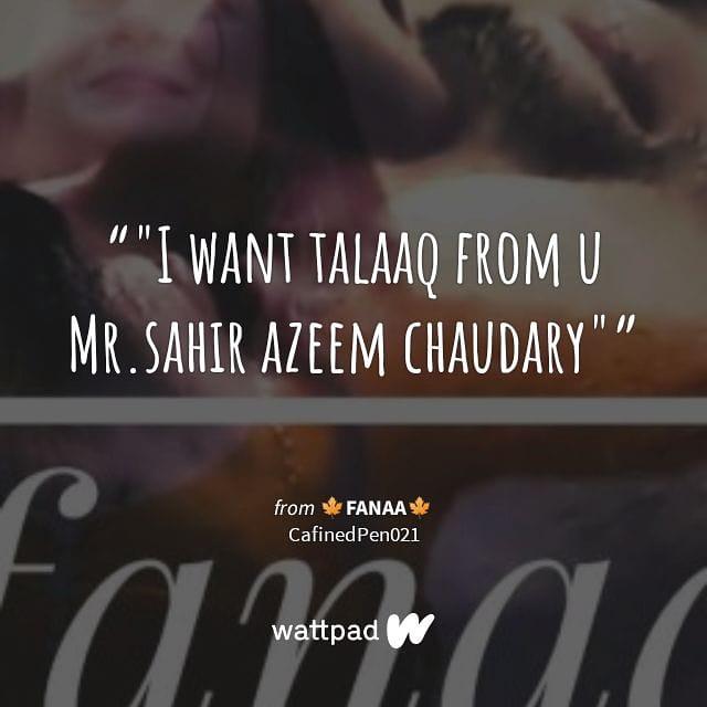 """""""""""I want talaaq from u Mr.sahir azeem chaudary"""" """" #Quote  Fanaa updated  #bepannaah #humsafars #zohir #jenshad #Harshadchopda #Jenniferwinget #wattpadstories #Wattpad  https://my.w.tt/RMQiTuoBQ6 @@monas02127pic.twitter.com/bzGHsgJszX"""