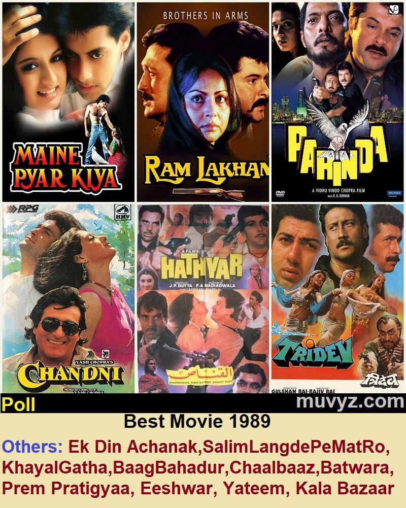 Best Movie 1989?   #MainePyarKiya #Chandni #RamLakhan #Parinda #Hathyar #Tridev   #EkDinAchanak #SalimLangdePeMatRo #BaaghBahadur #KhayalGatha #ChaalBaaz #PremPratigyaa #Batwara #Yateem #KalaBazaar #MainAzaadHoon #Daddy #Eeshwar   #80s #muvyz #muvyzpoll #muvyz052820