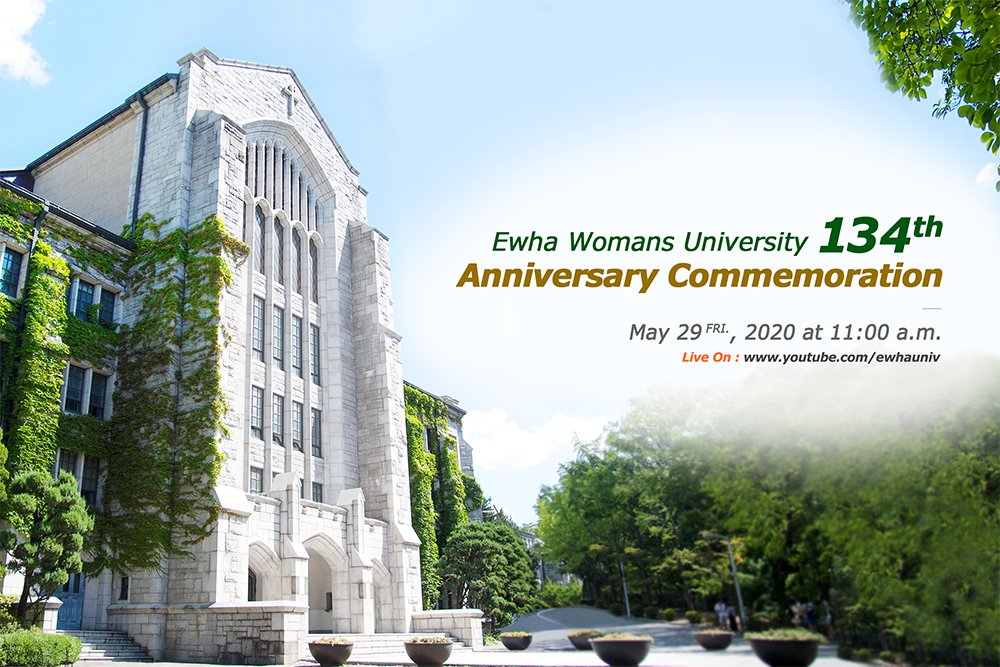 Ewha Womans University134th Anniversary Commemoration * Date : May 29(Fri.), 2020 at 11:00 a.m. * Live On : youtube.com/ewhauniv #UNIV #134th #Anniversary #Congratulations #youtube #live #ewhauniv https://t.co/hWfvkOWyos 이미지