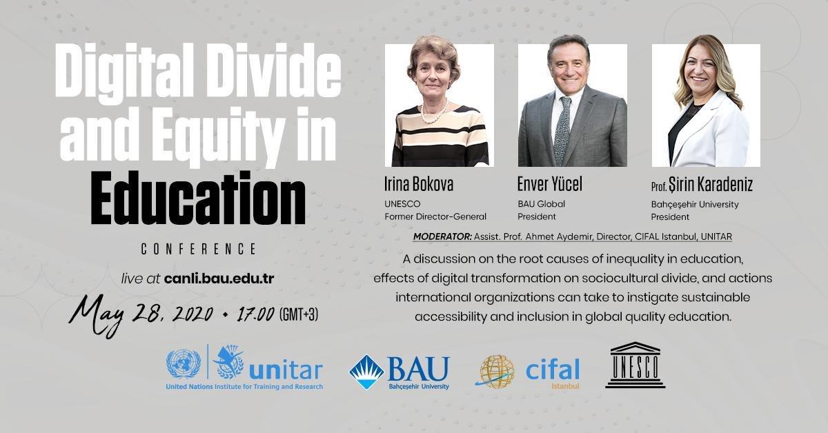 """BAU Global Başkanı Enver Yücel, BAU Rektörü Prof. Dr. Şirin Karadeniz ve eski UNESCO Genel Direktörü Irına Bokova'nın katılacağı """"Digital Divide and Equity in Education"""" konferansı bugün saat 17.00'de başlıyor!  Sorular için: #EquitableEducation 📺: https://t.co/5opH2rSena https://t.co/0FgOlc24fh"""