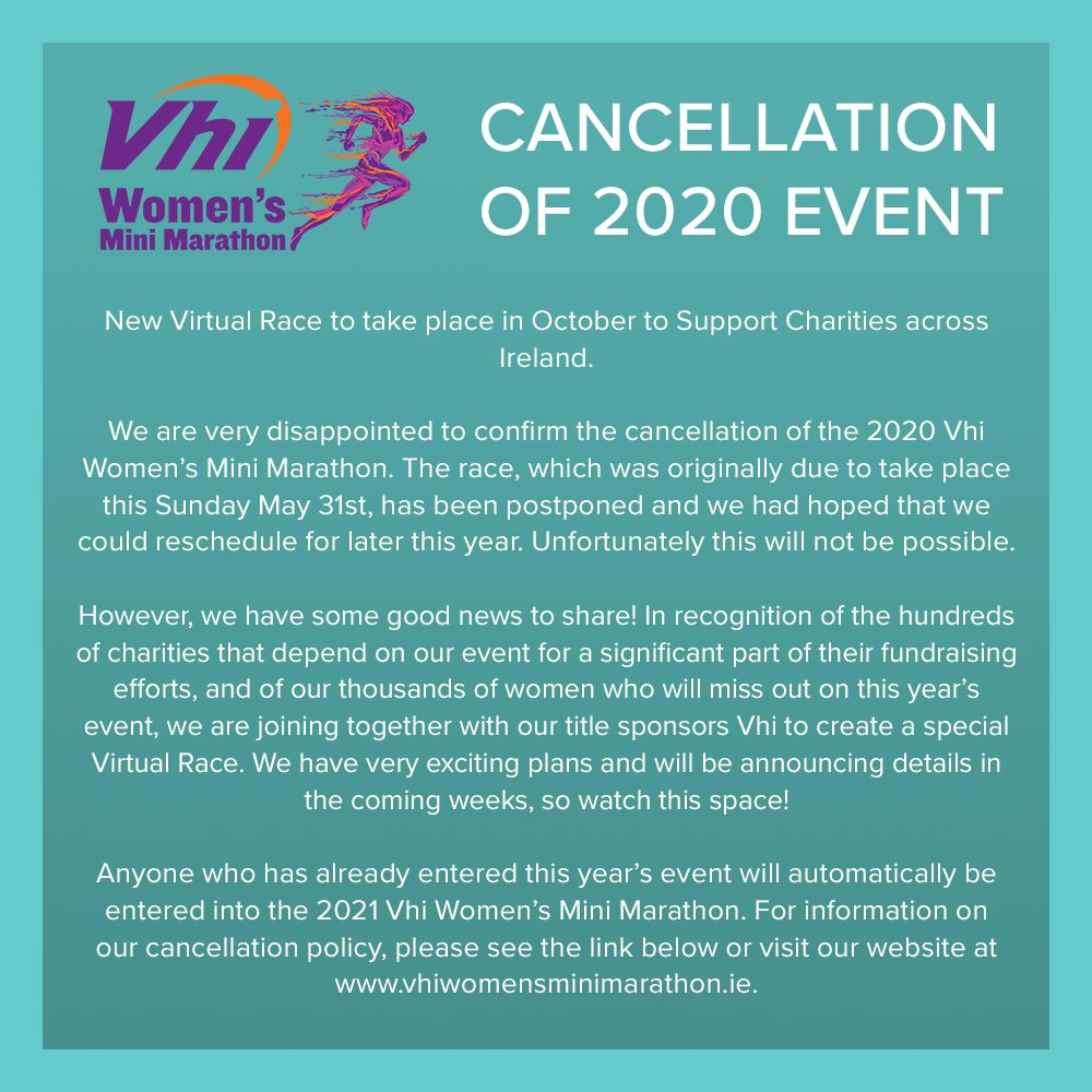 The Team at the Vhi Women's Mini Marathon regret to announce the cancellation of the 2020 Event. We look forward to welcoming you back to the start line in 2021, and plan to bring you a very exciting alternative virtual event for later in the year! https://t.co/oOSkKaU5uE #VhiWMM https://t.co/HAOYKlgMON