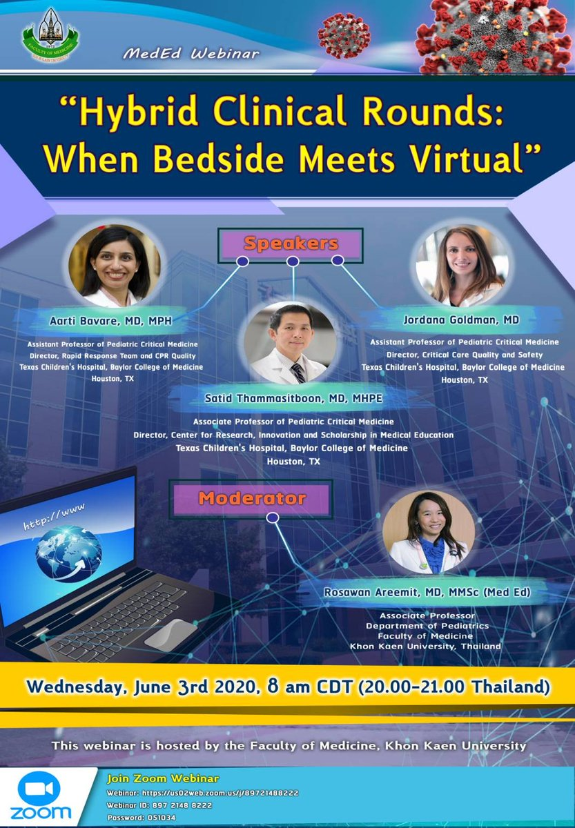International webinar--Hybrid Clinical Rounds: When Hybrid Meets Virtual How do we achieve remote clinical rounds? Find out the answers from a panel of speakers from Texass Children Hospital, Baylor College of Medicine 3rd June at 8:00 Central Time/13:00 UTC/20:00 Indochina