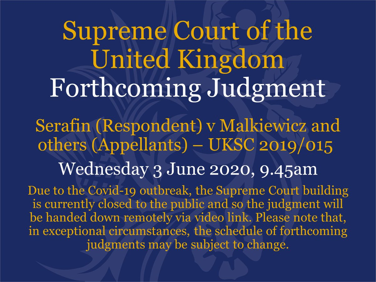 Judgment will be handed down on Wednesday 3 June at 9.45am by video link in the case of Serafin (Respondent) v Malkiewicz and others (Appellants) – UKSC 2019/0156 supremecourt.uk/cases/uksc-201…