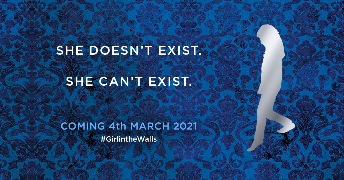 She doesn't exist. She can't exist. @4thEstateBooks has something very exciting coming next March from @ajgnuse. Watch this space. #GirlintheWalls